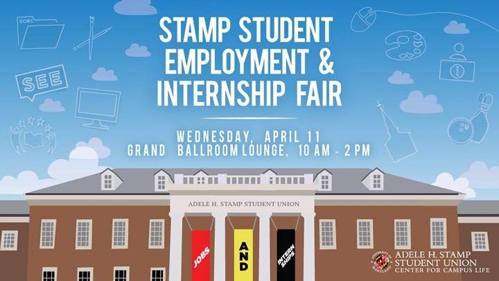 STAMP Student Employment Internship Fair At The Stamp Adele H Union College Park