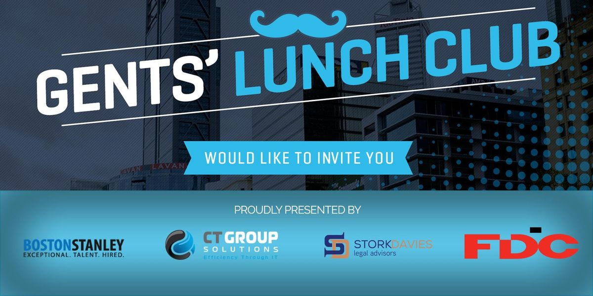 Gents Lunch Club - Long Lunch at QT Hotel Perth, Perth