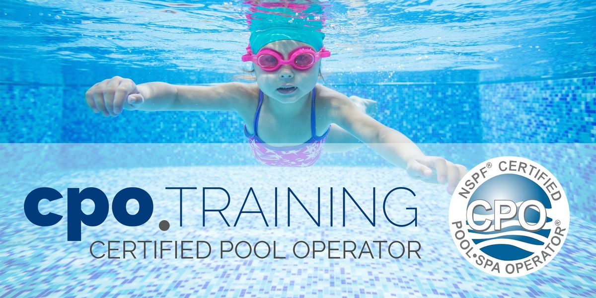 Anaheim - NSPF Certified Pool & Spa Operator CPO Certification Class