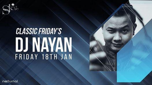 Classic Fridays Ft. DJ Nayan