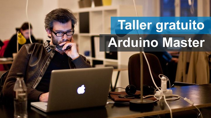 Gratis: Taller de desarrollo de proyectos electrónicos con Arduino