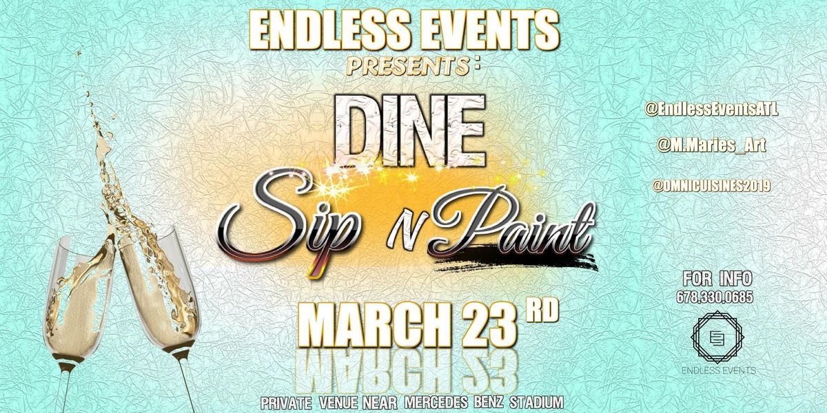 Endless Dine Sip and Paint - BYOB Private Date Night