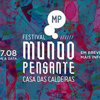 Festival Mundo Pensante  grtis  na Casa das Caldeiras