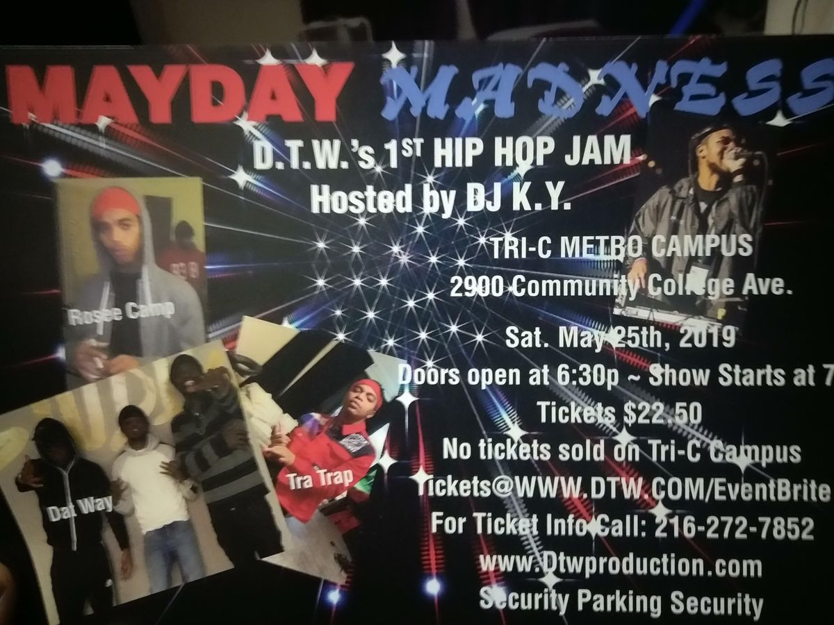May Day Madness DTWs 1st Hip Hop Jam