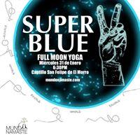 Super Blue Moon &amp Yoga