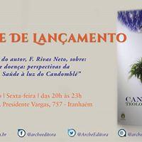 Lanamento &quotCandombl - Teologia da Sade&quot de F. Rivas Neto