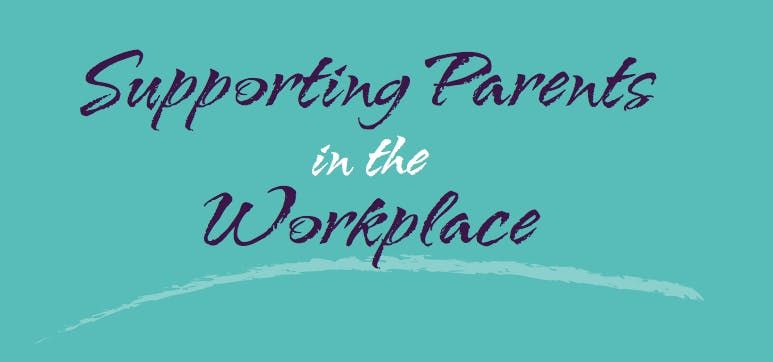 Launch of Supporting Parents in the Workplace programme