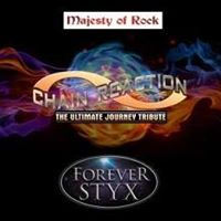 Majesty of Rock, Chain Reaction and Forever Styx