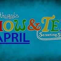 April Show &amp Tell Screening Spectacular