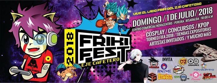 Friki Fest Eje Cafetero 2018