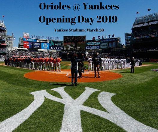 Orioles Vs Yankees Opening Day OrangeRoadTrip