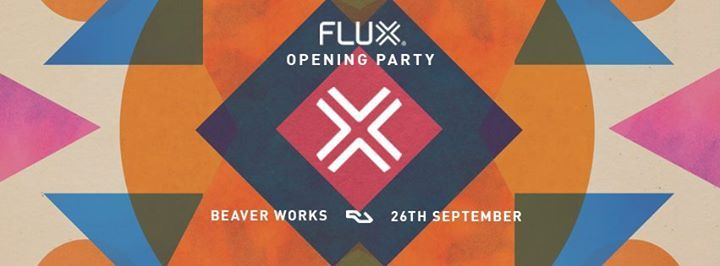 Flux Opening Party (Sold Out)