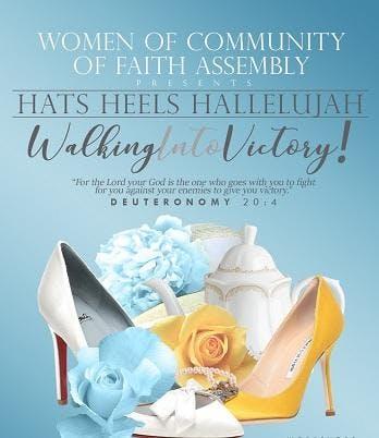 4th Annual Hats Heels Hallelujah Walking Into Victory