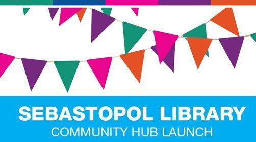 Sebastopol Library Community Hub Launch