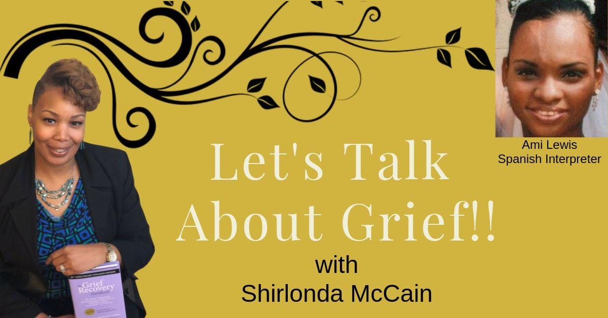 Lets Talk About Grief