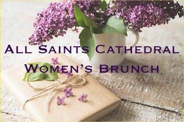 All Saints Cathedral - Womens Brunch