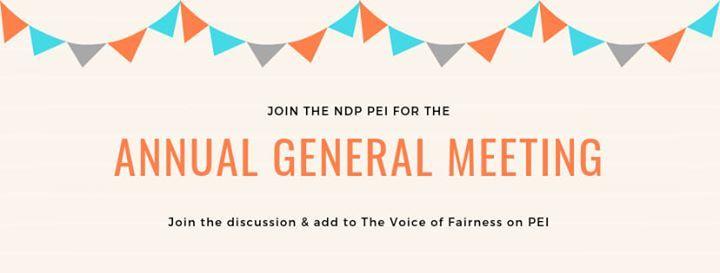 Postponed to Nov 2019 NDP PEI AGM