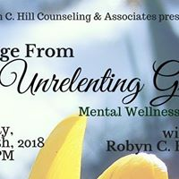 &quotEmerge From Unrelenting Grief&quot Mental Wellness Workshop