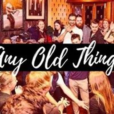 Any Old Thing