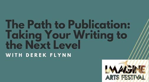The Path to Publication Taking Your Writing to the Next Level