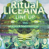 Ritual Liceana - 5hrs Facury &amp Mallmann Live - Jamera Crew