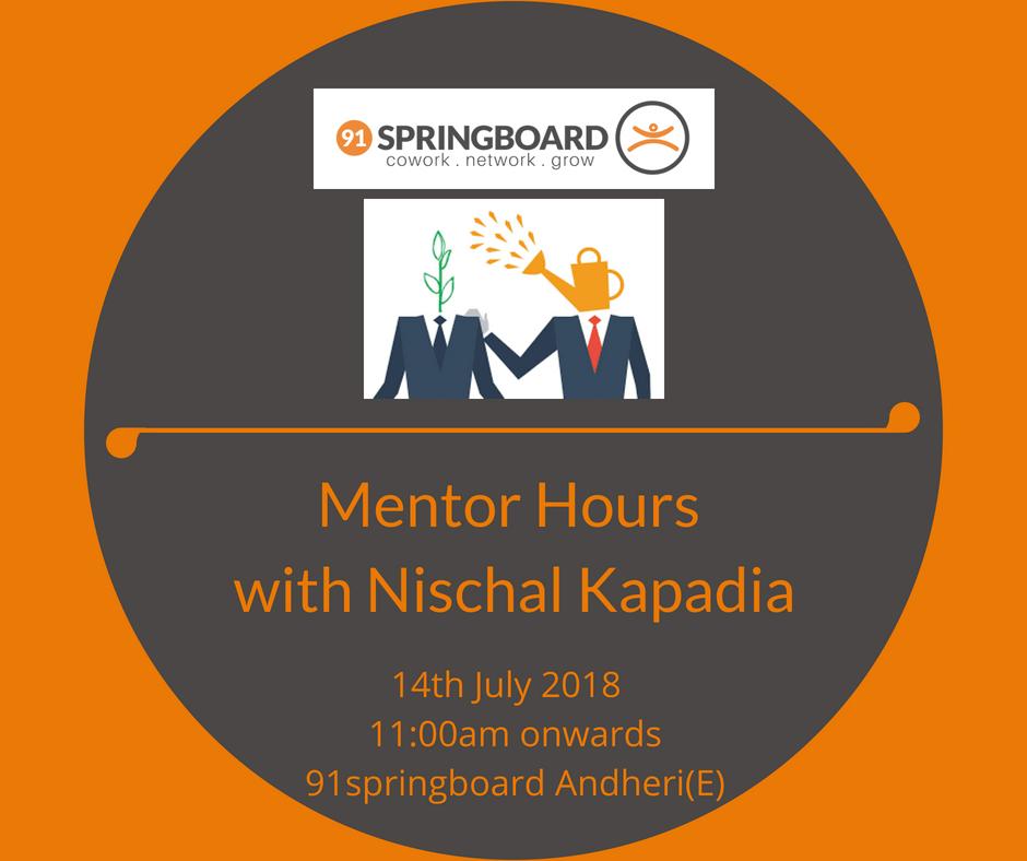 Mentor Hours with Nischal Kapadia