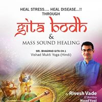 Free GitaBodh &amp Mass Sound Healing in Nagpur