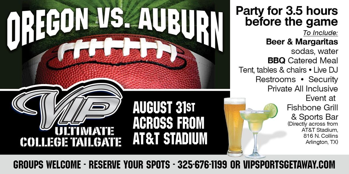Fun Town RV Present the Official VIP Oregon v Auburn Tailgate Party 8-31-19