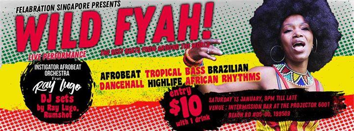 WILD FYAH ft Ray Lugo & Instigator Afrobeat Orchestra