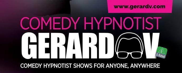 Hypnotist Comedy Show with Gerard V