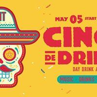 Cinco De Drink-O DAY PARTY AT LIT