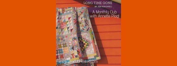 Long Time Gone Monthly Club with Annette Plog