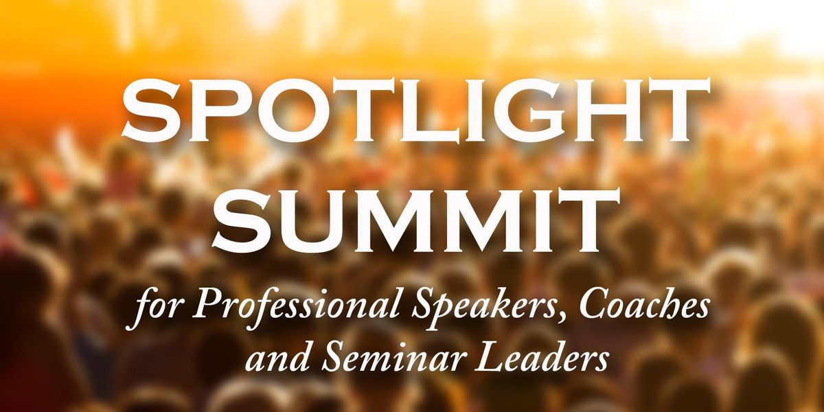 Spotlight Summit