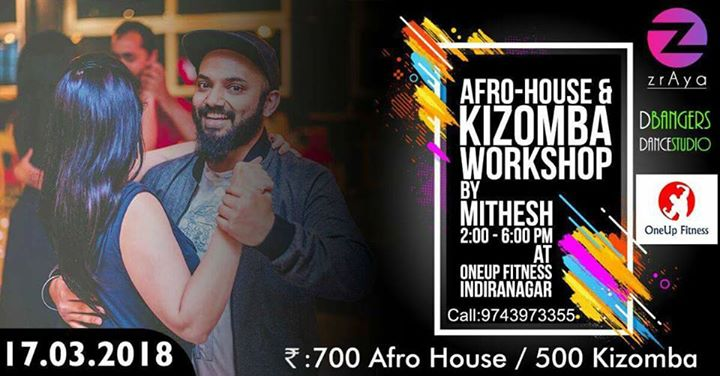 Kizz Kizz Presents Afro House and Kizomba Workshop by Mithesh