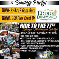 Ride To The 77th Finale &amp Welcome Party - Deadwood SD