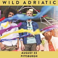 Wild Adriatic - 823 in Pittsburgh