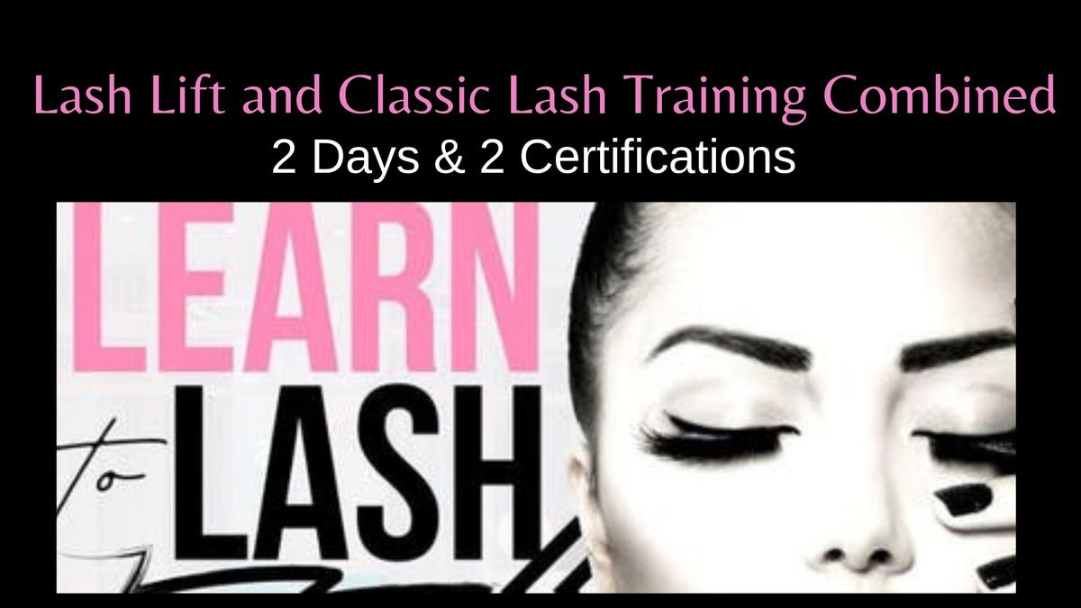 APRIL 9-10 2-DAY LASH LIFT AND CLASSIC LASH EXTENSION CERTIFICATION TRAINING