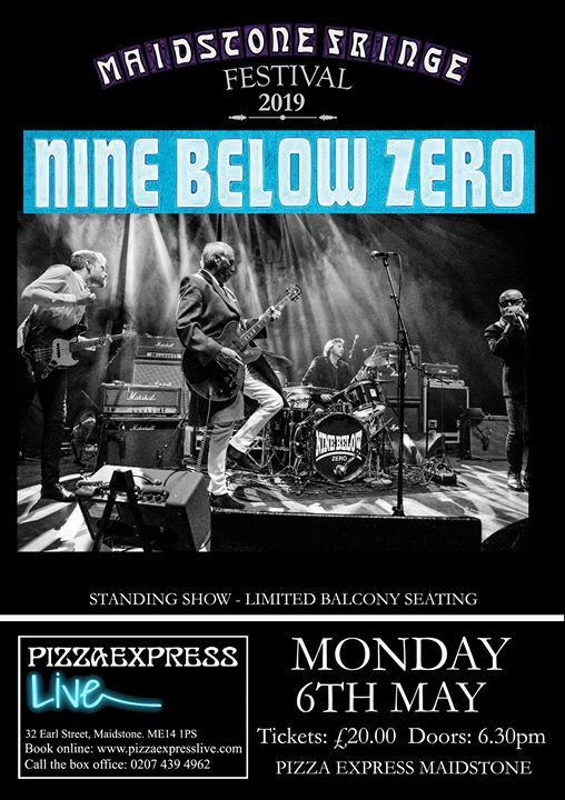 Nine Below Zero Monday 6th May Pizza Express Live At
