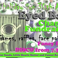 EYED BALL and Charity Fundraiser Day