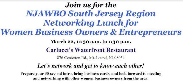 NJawbo South Jersey Region Networking Lunch At Carluccis Waterfront Restaurant 876 Centerton Rd Mt Laurel NJ 08054 Mount