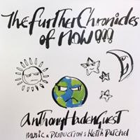 Anthony Haden-Guest The Further Chronicles of Now