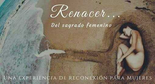 Retiro Renacer del Sagrado Femenino