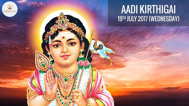 Aadi Kirthigai-19th July 2017(Wednesday)