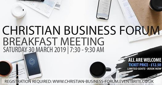 Christian Business Forum  Breakfast Meeting - All are Welcome