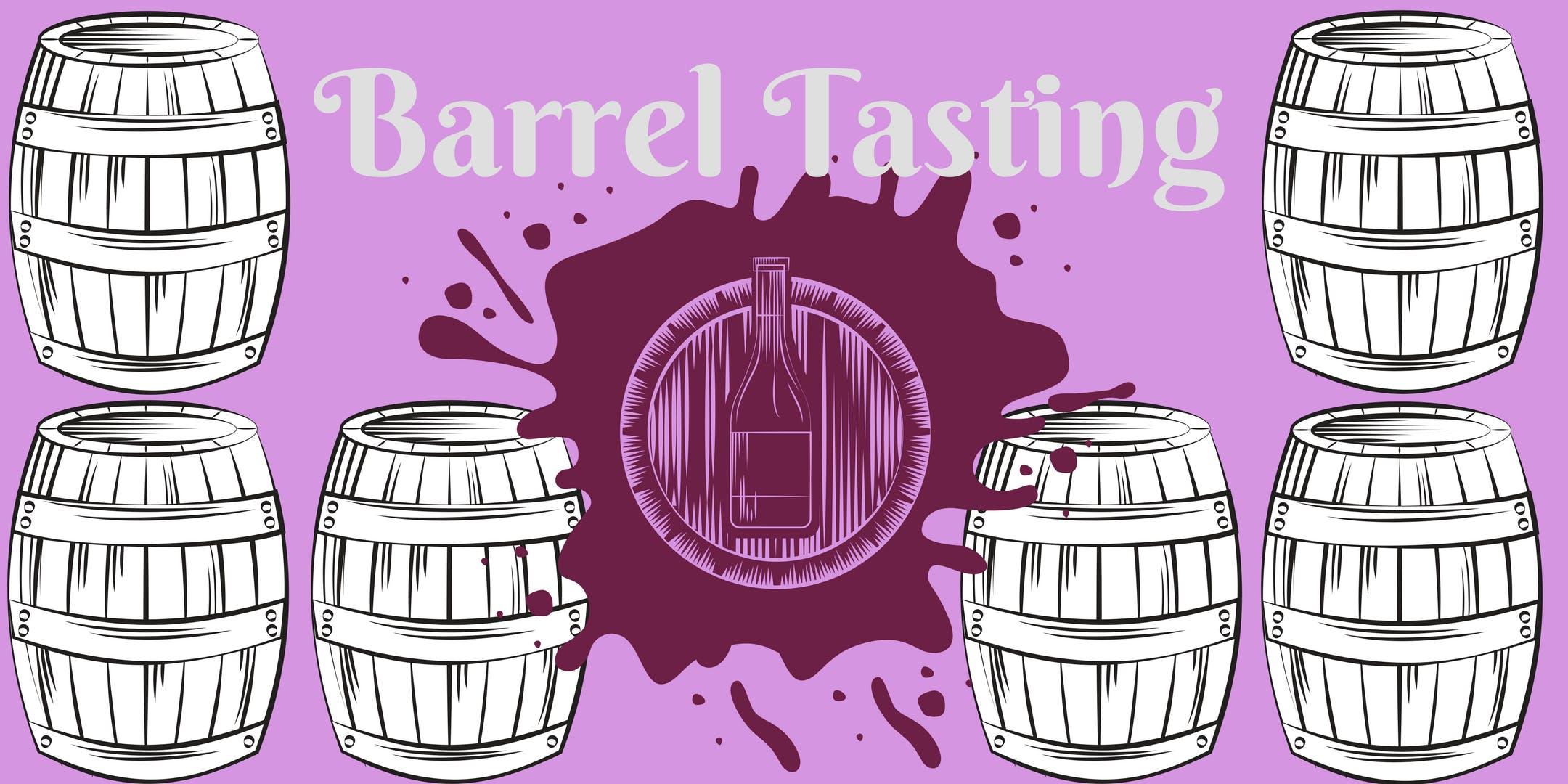 Spring Barrel Tasting w the winemaker