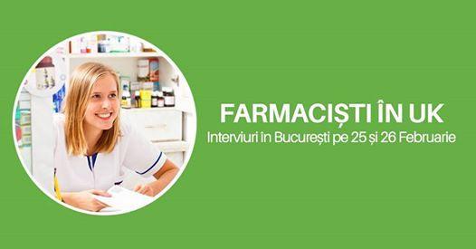 Farmaciti n UK - Interviuri n Bucureti 25 - 26 Februarie