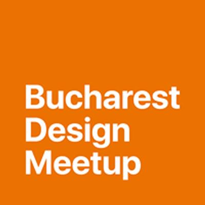 Bucharest Design Meetup