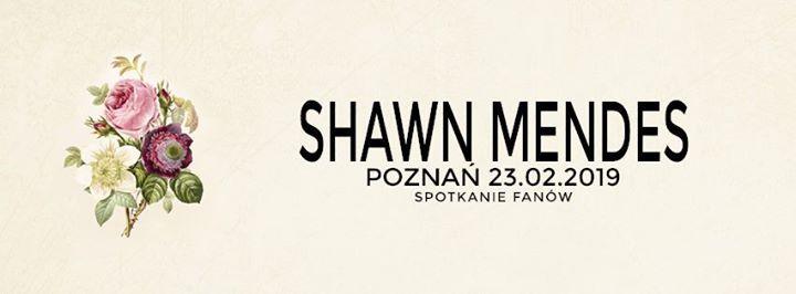 Spotkanie Fanw Shawna Mendesa  Pozna  23.02.2019