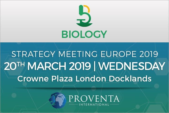 Biology Strategy Meeting 2019 in London  Proventa