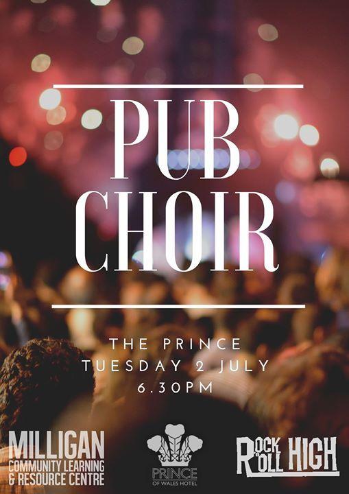 Pub Choir 2nd July at The Prince Of Wales Hotel, Bunbury